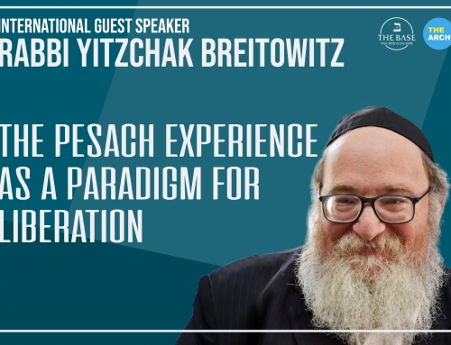 The Pesach experience as a paradigm for liberation